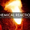 10 Facts about Chemical Reactions