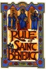 10 Facts about Benedictine Rule