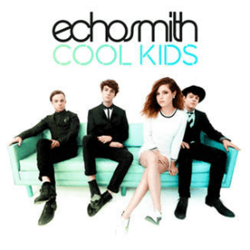 Echosmith Cool Kids